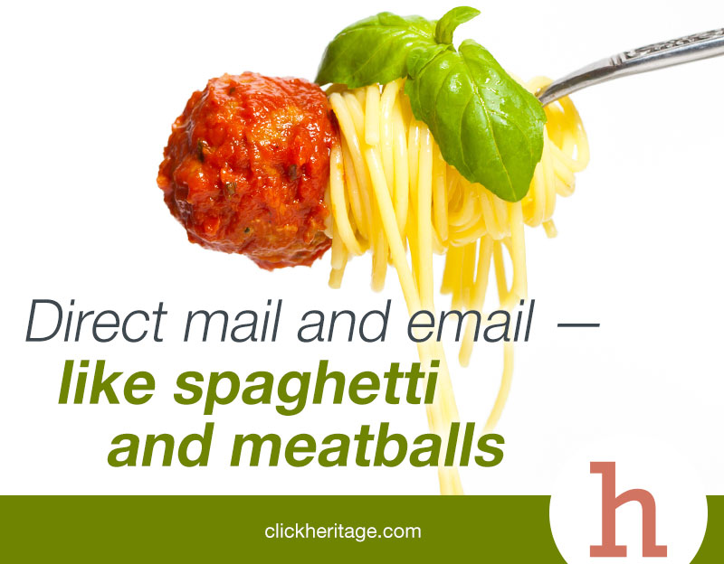 Direct mail and email – like spaghetti and meatballs