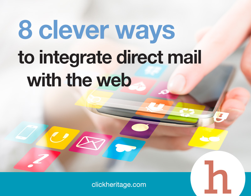 8 Clever Ways to Integrate Direct Mail with the Web