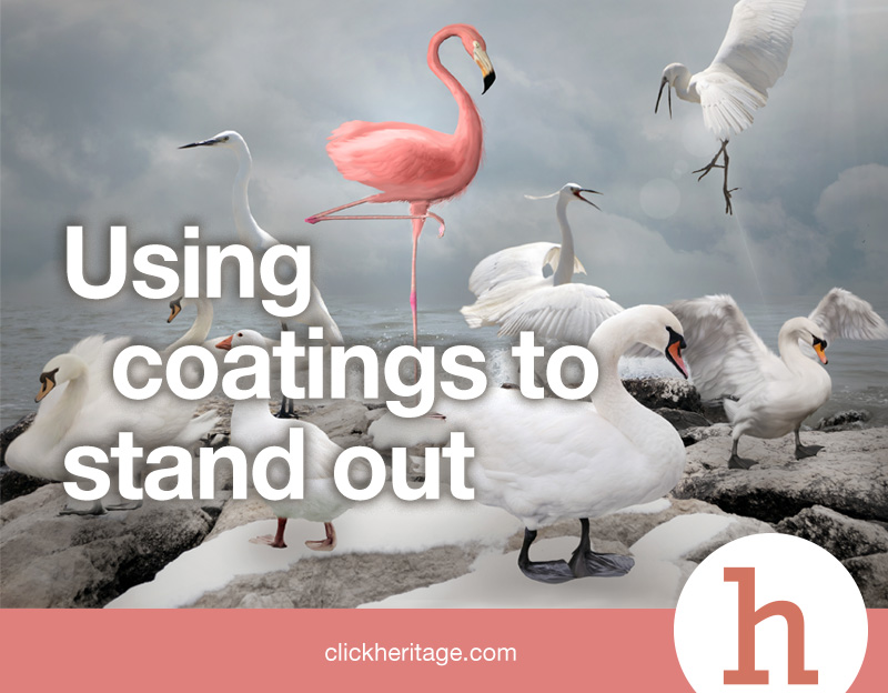 Using coatings to stand out