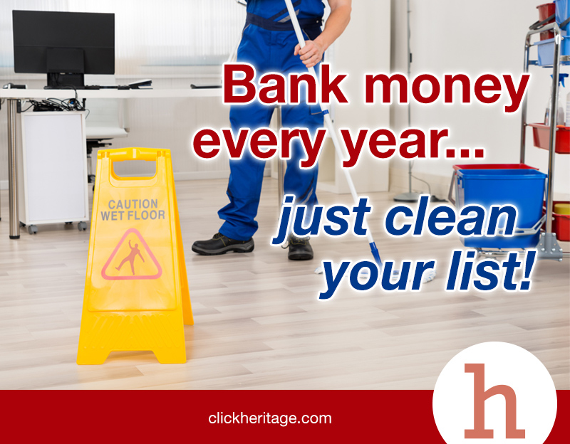 Bank Money Every Year… Clean Your Customer List