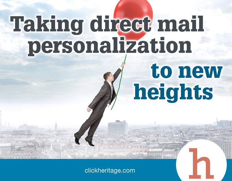 Taking Direct Mail Personalization To New Heights
