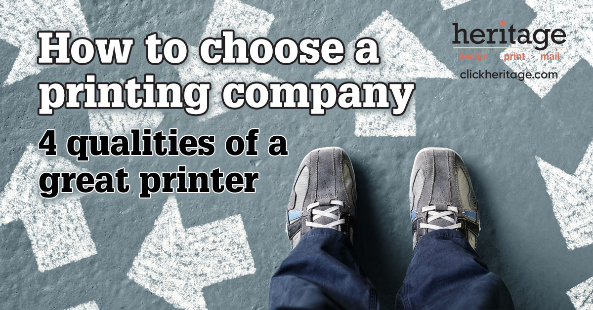 How to choose a printing company: 4 qualities of a great printer