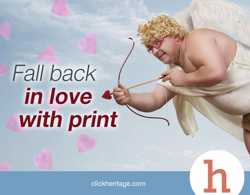 Fall In Love With Print Marketing